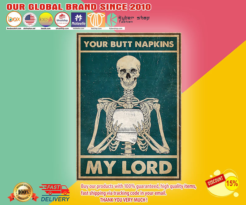 Skeleton Skull your butt napkins my lord poster1