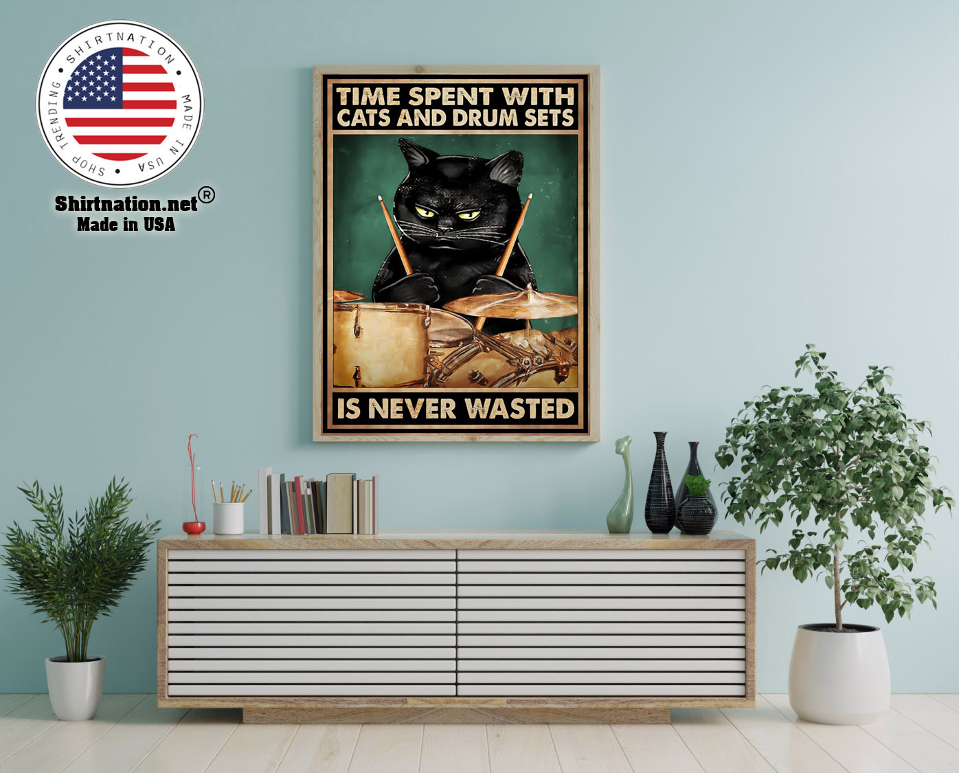 Black cat time spent with cats and drum sets is never wasted poster