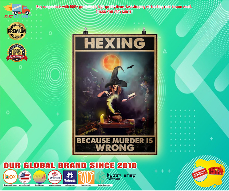 Hexing because murder is wrong poster 2