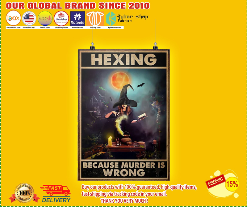 Hexing because murder is wrong poster 3