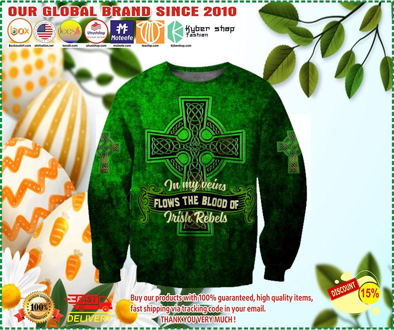 In my veins flows the blood of irish rebels 3D hoodie 2 2