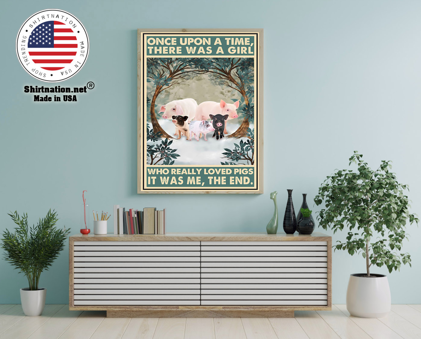 Once upon a time there was a girl who really loved pigs poster 12