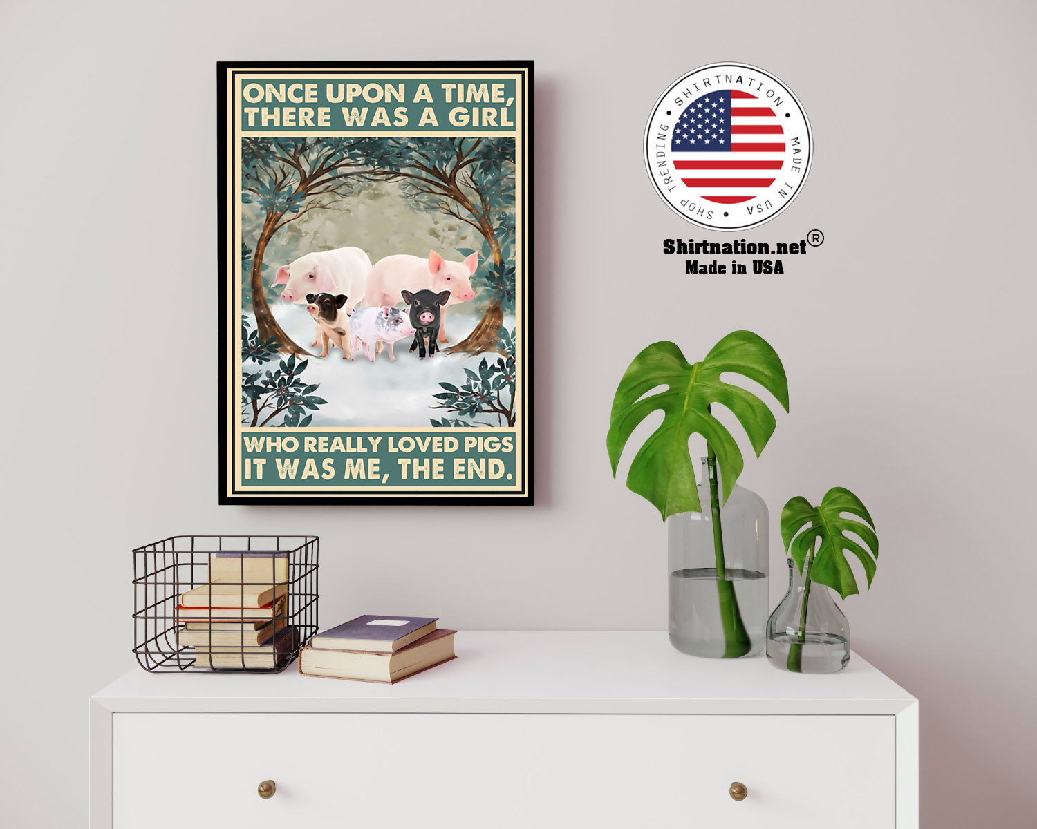 Once upon a time there was a girl who really loved pigs poster 13
