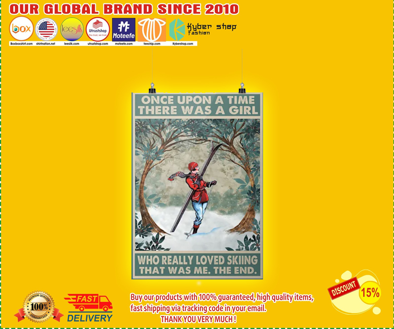 Once upon a time there was a girl who really loved skiing poster 3 1