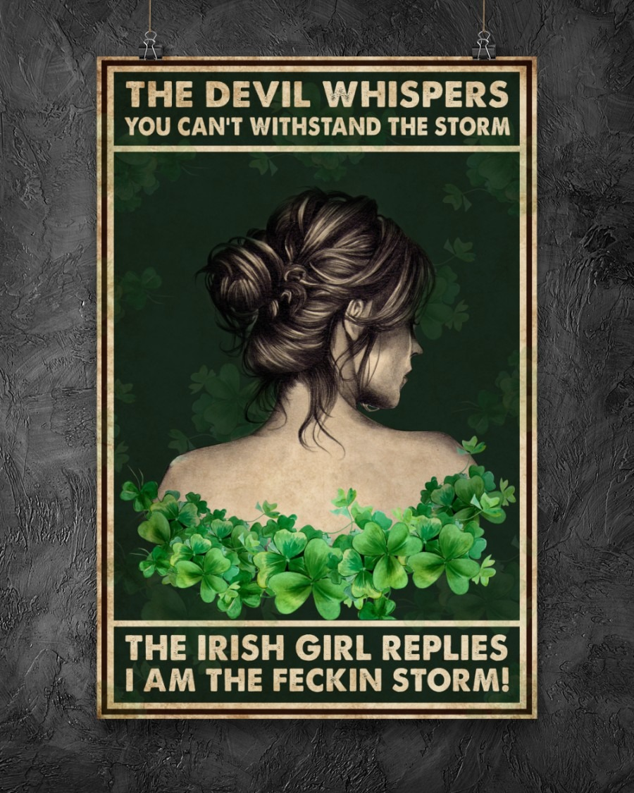 The devil whispers you can't withstand the storm the Irish girl replies I am the feckin storm poster