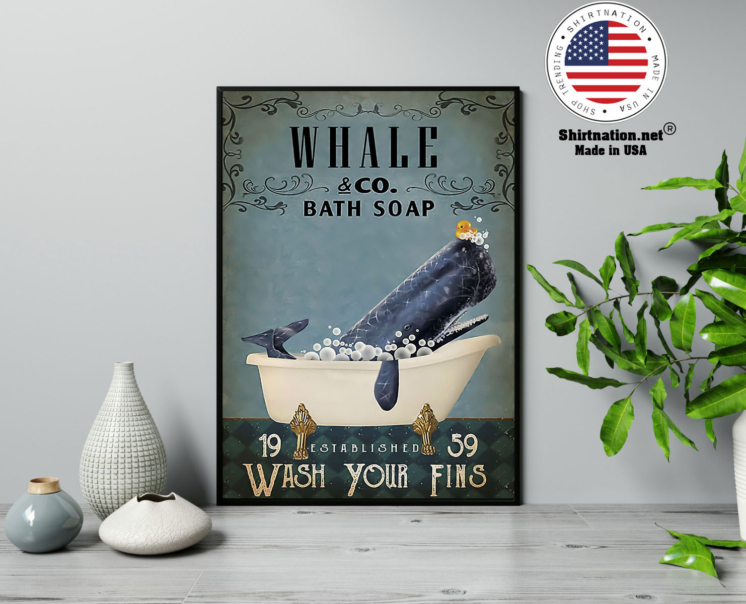 Whale and bath soap wash your fins poster