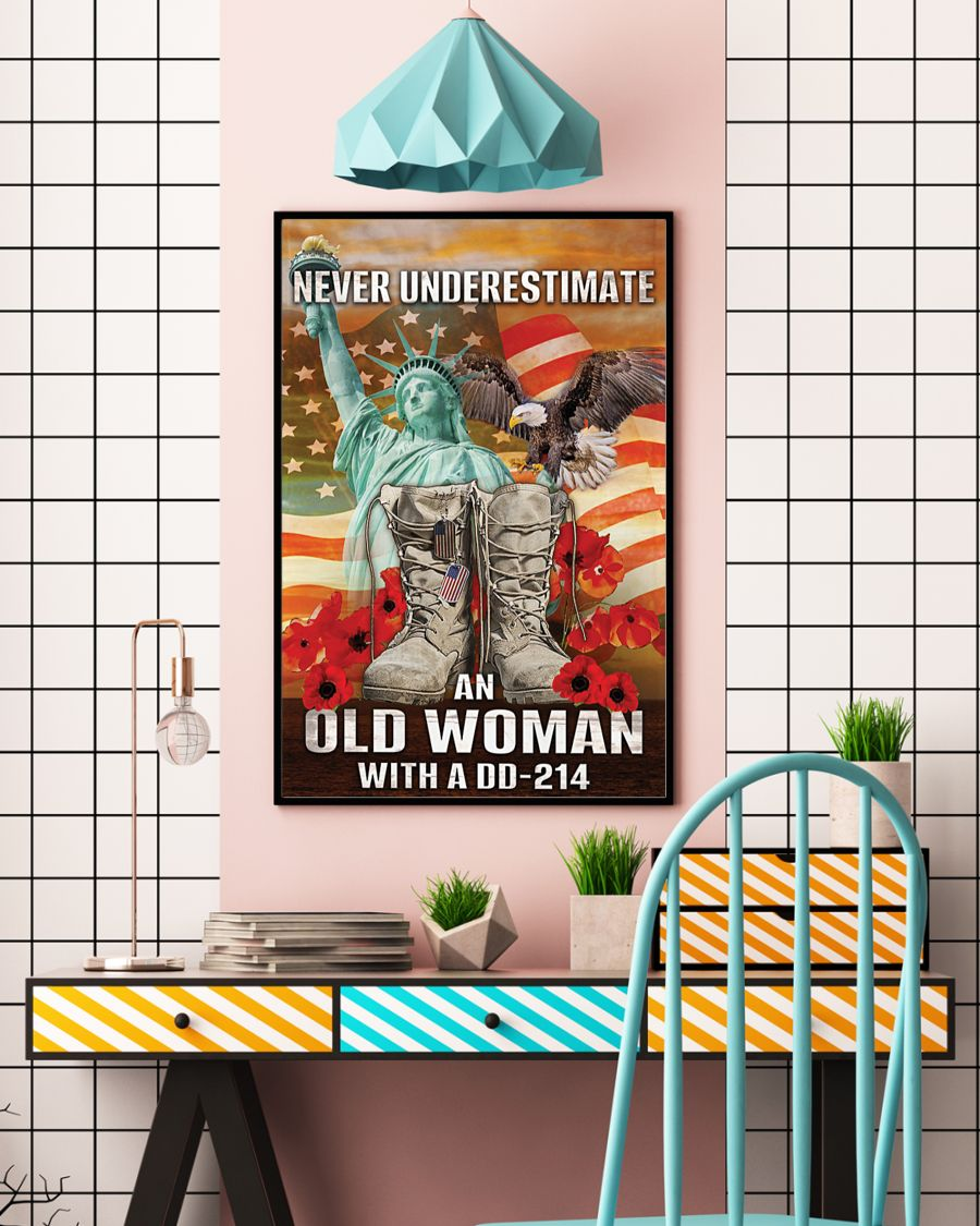 Women Veterans never underestimate an old woman with a dd-214 poster