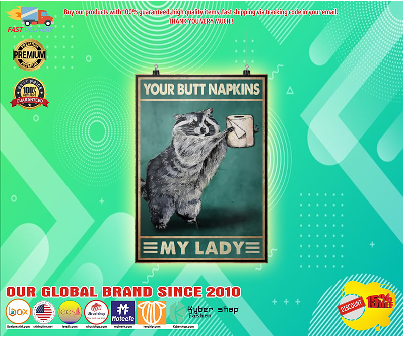 Your butt napkins my lady Raccoon Toilet paper poster 3 1