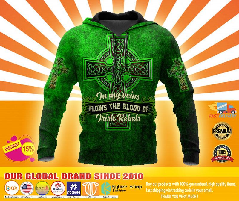In my veins flows the blood of irish rebels 3D hoodie4