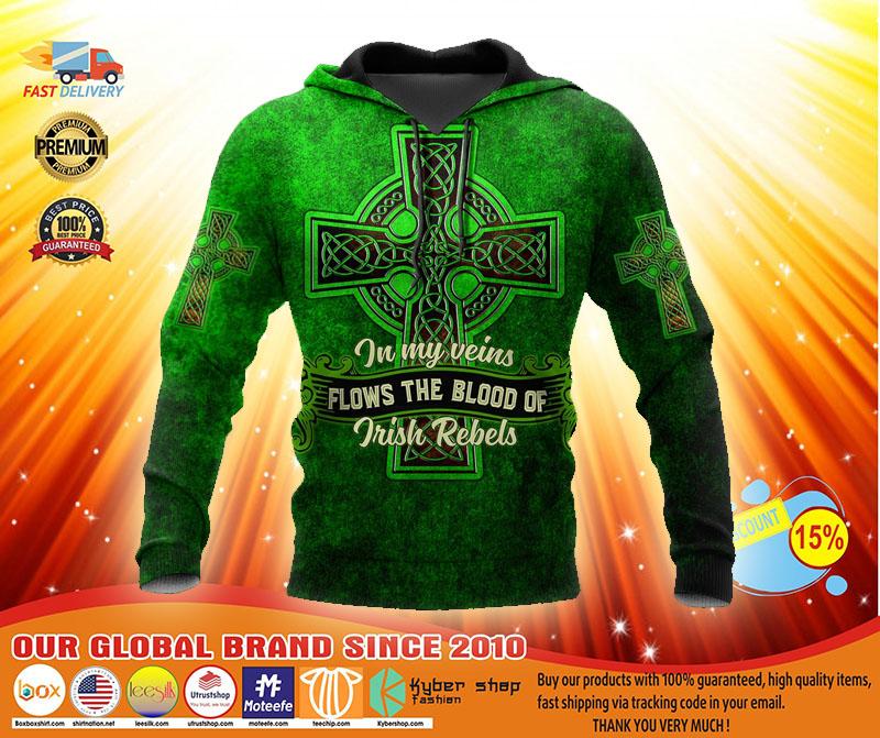 In my veins flows the blood of irish rebels 3D hoodie2