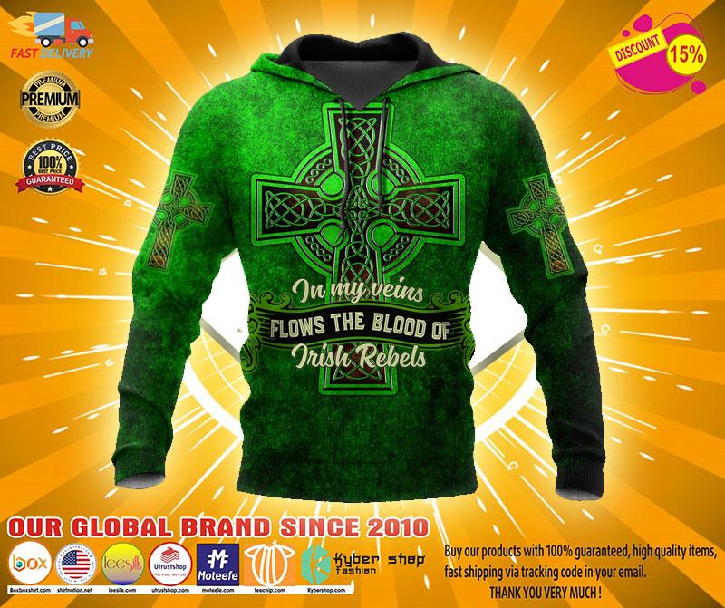 In my veins flows the blood of irish rebels 3D hoodie1