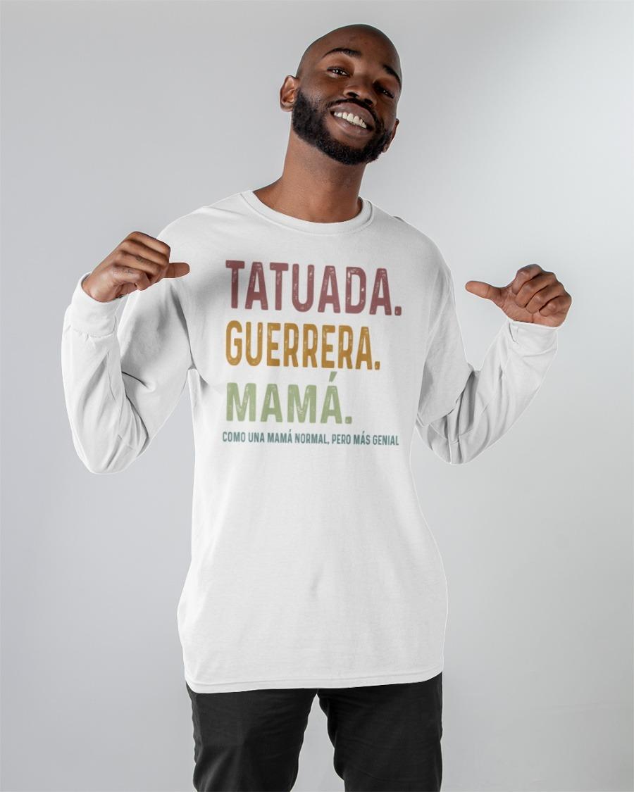 Tatuada guerrera mama shirt6