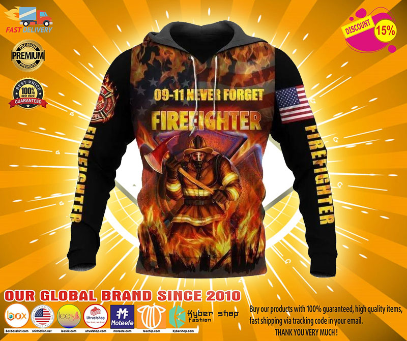 09 11 never forget firefighter 3D hoodie2