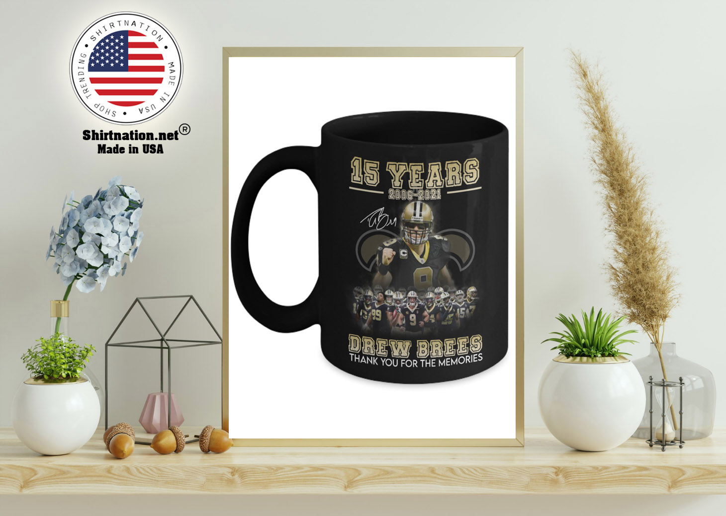 15 years 2006 2021 drew brees thank you for the memories mug 11