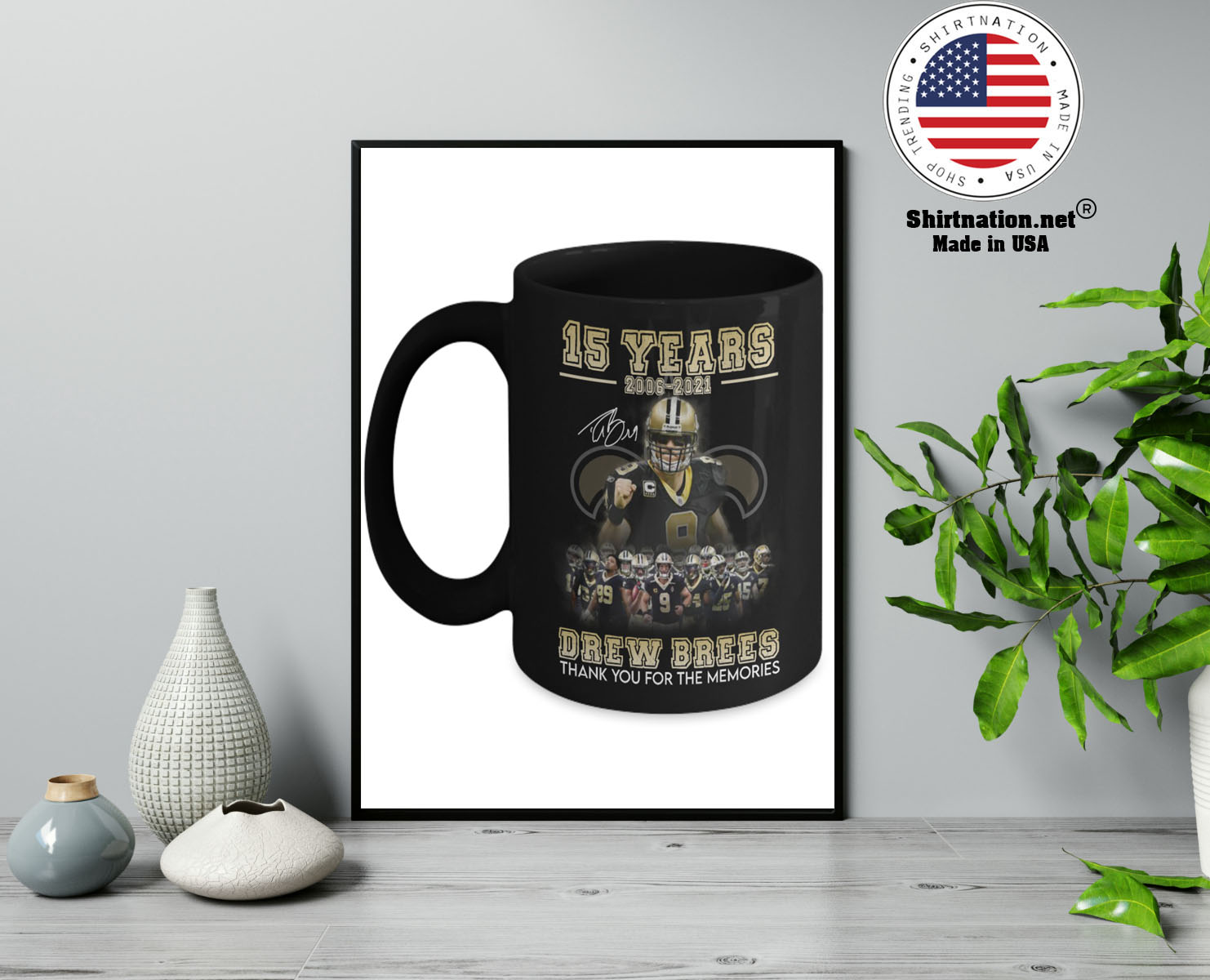 15 years 2006 2021 drew brees thank you for the memories mug 13