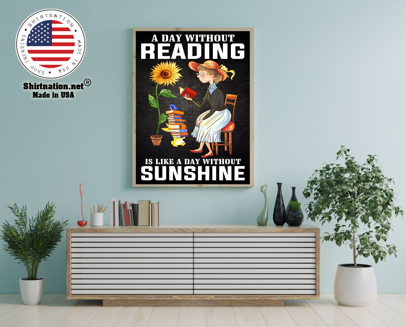 A day without reading is like a day without sunshine poster 12