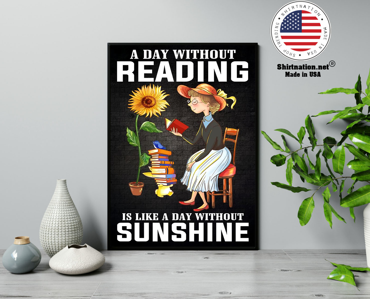 A day without reading is like a day without sunshine poster 13