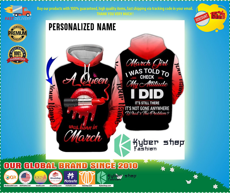 A queen was born in march custom name 3D hoodie 4