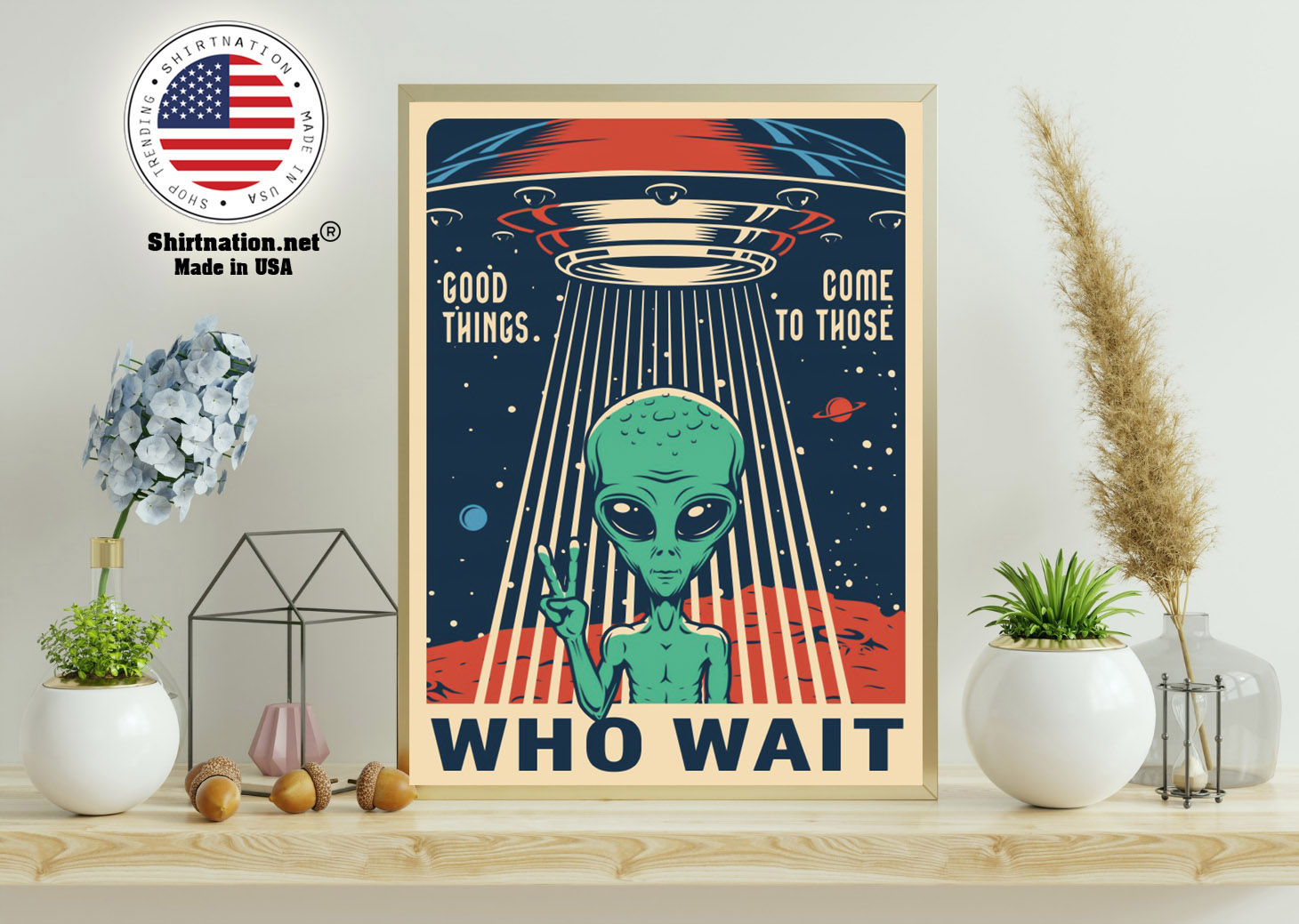 Alien Good things come to those who wait poster 11