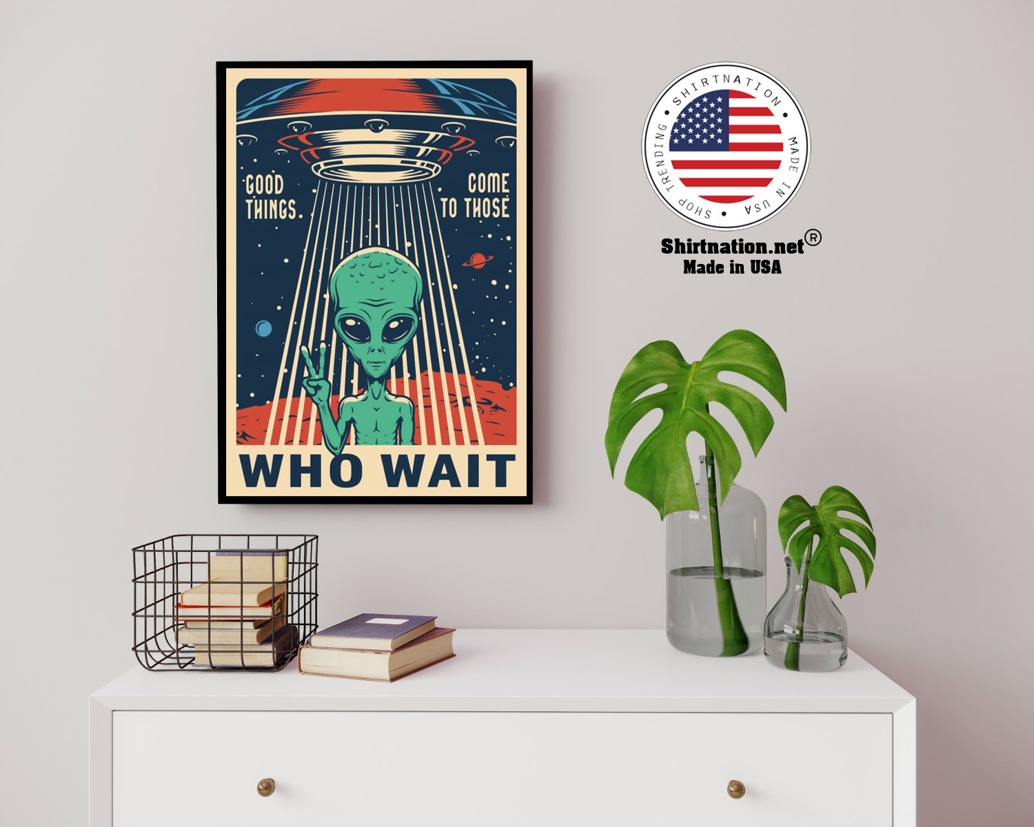 Alien Good things come to those who wait poster 13