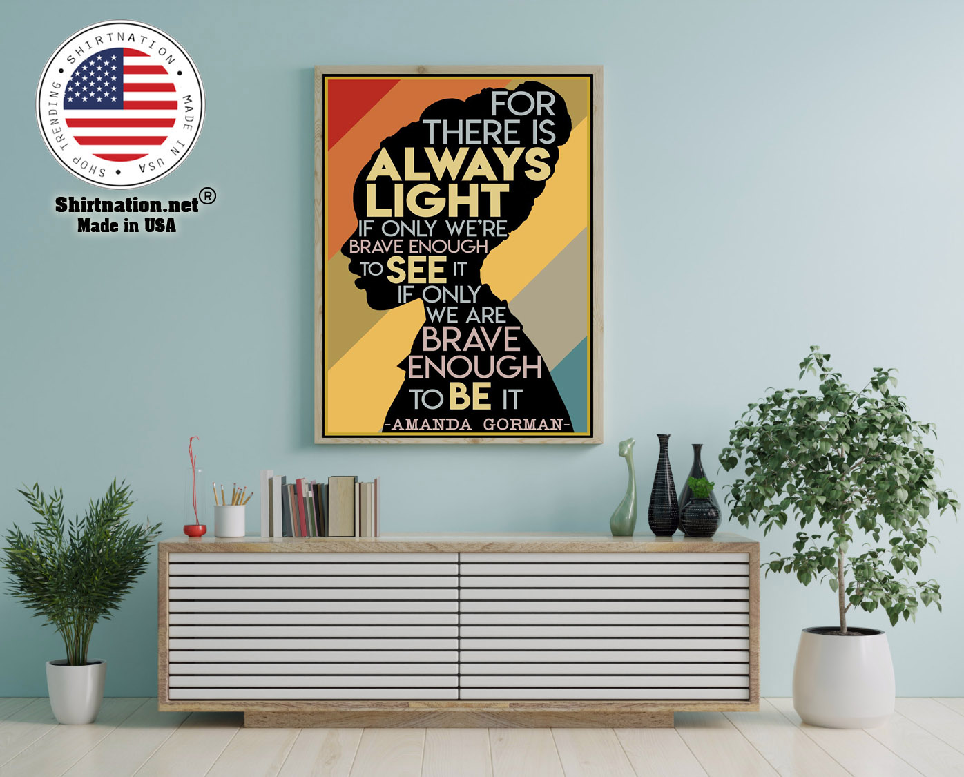 Amanda Gorman Hill we climb for there is always light poster 12