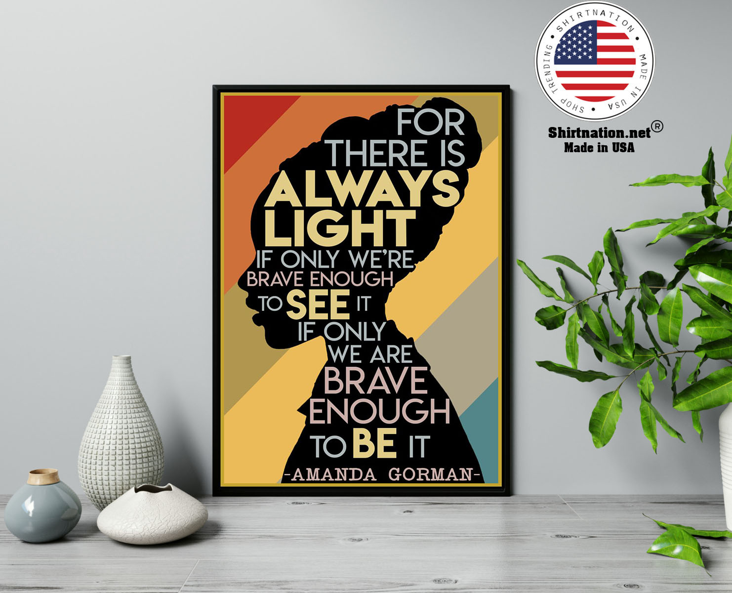 Amanda Gorman Hill we climb for there is always light poster 13