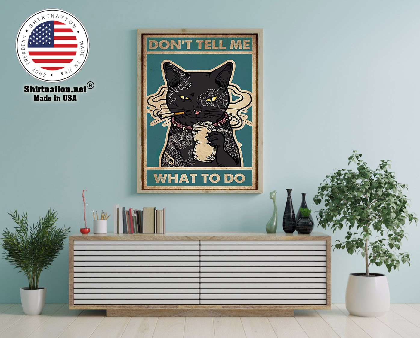 Black cat dont tell me what to do poster 1