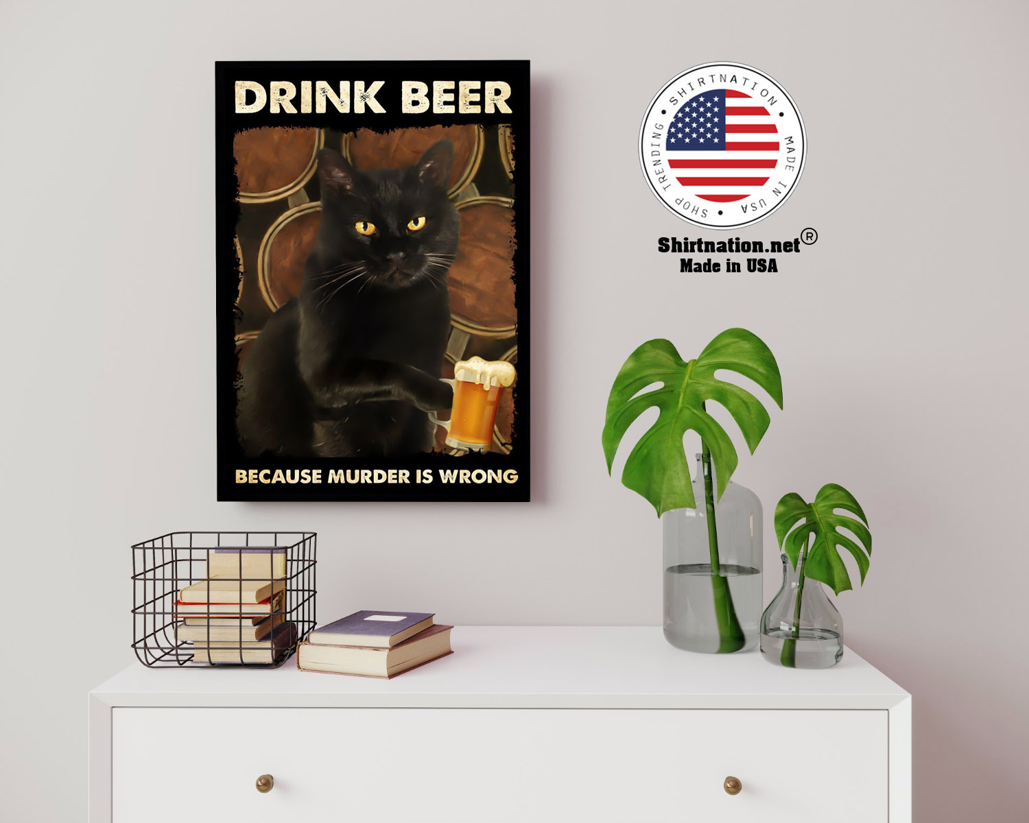 Black cat drink beer because murder is wrong poster 14 1