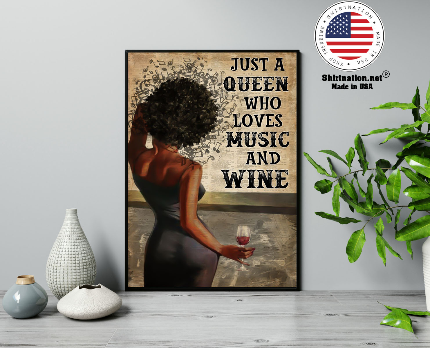 Black girl Just a queen who loves music and wine poster 13 1