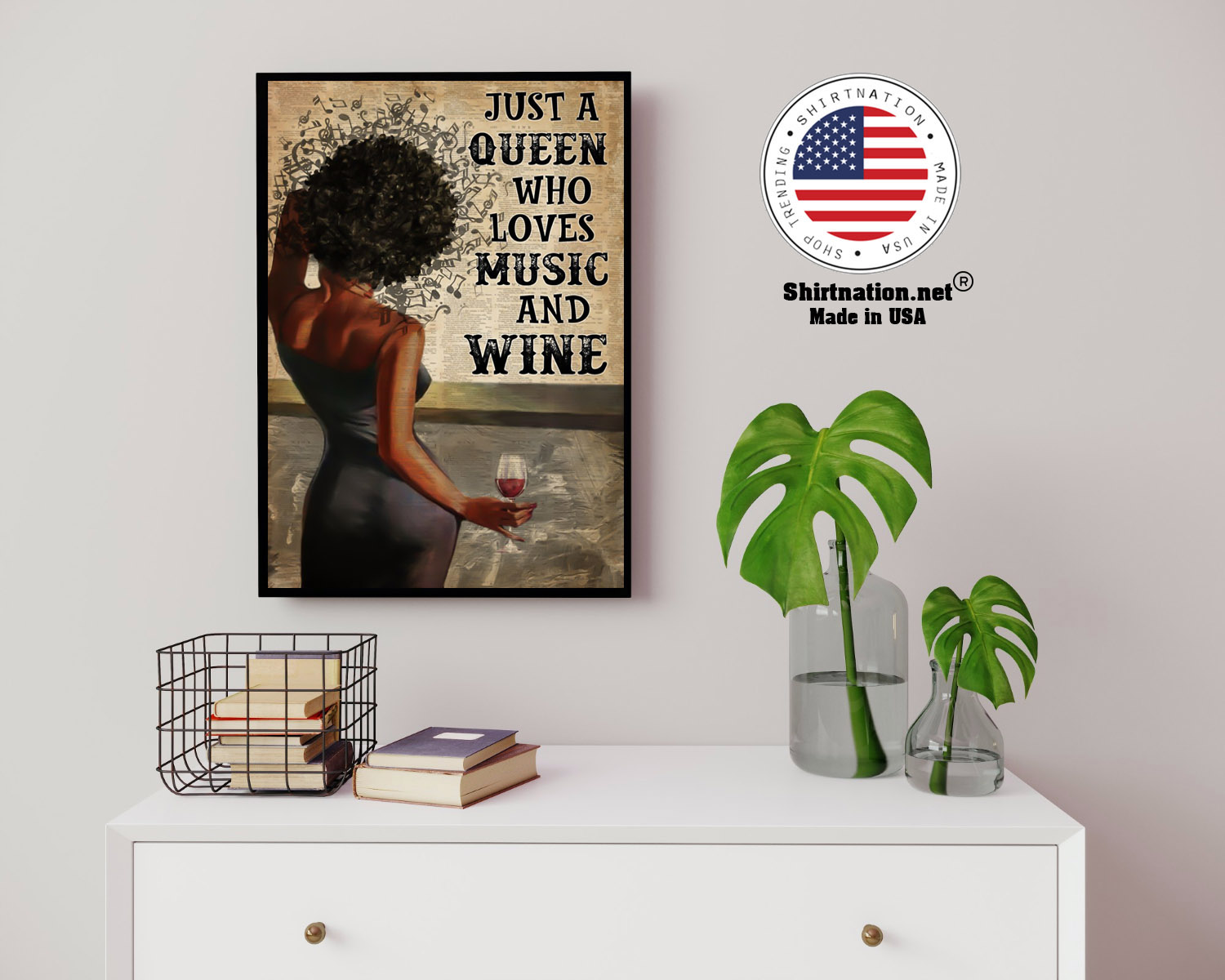 Black girl Just a queen who loves music and wine poster 14 1