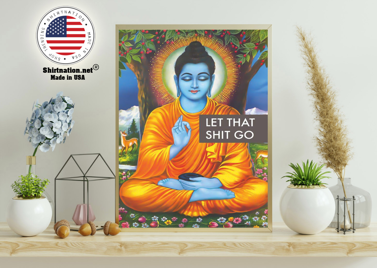 Buddha let that shit go poster 11