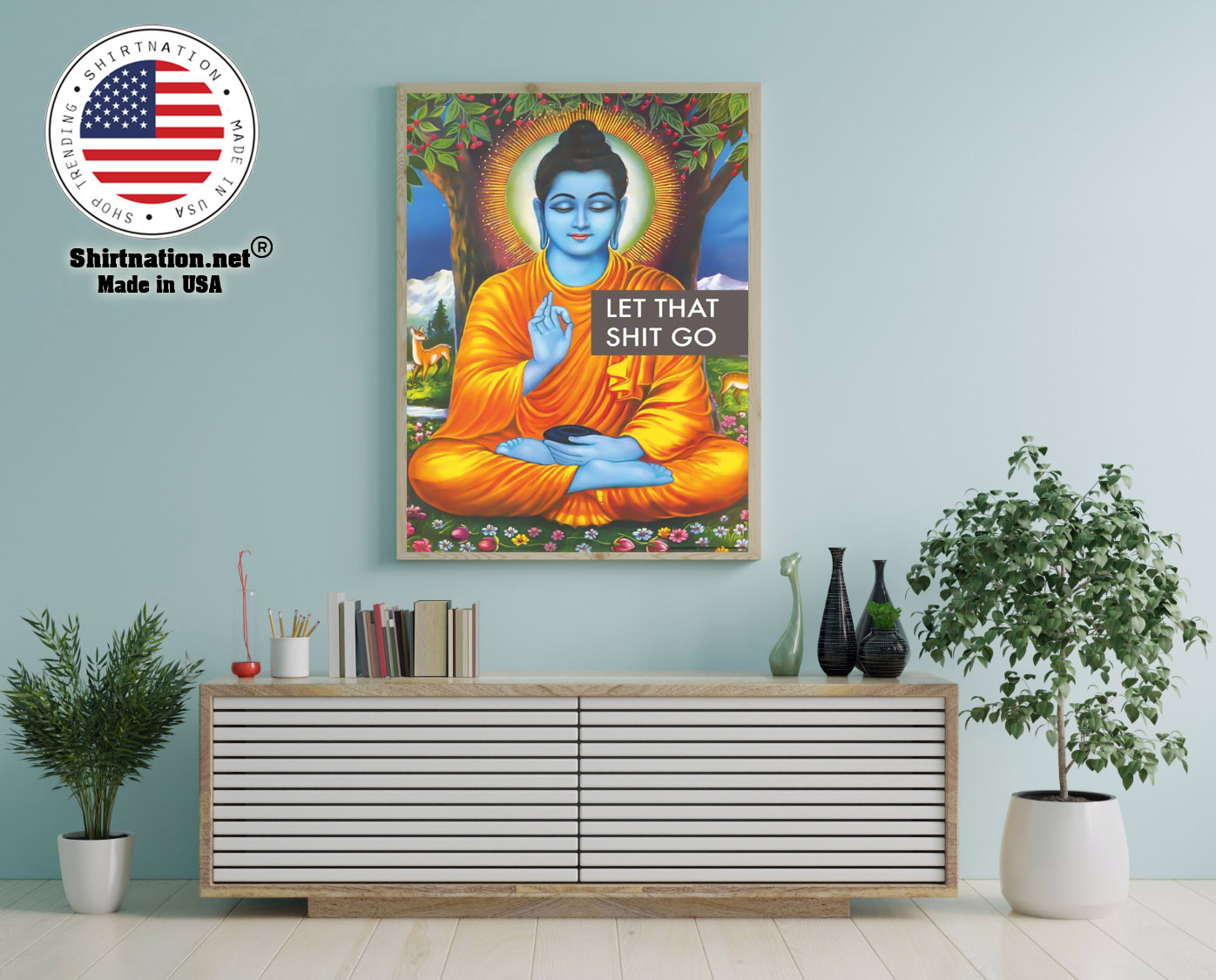 Buddha let that shit go poster 12
