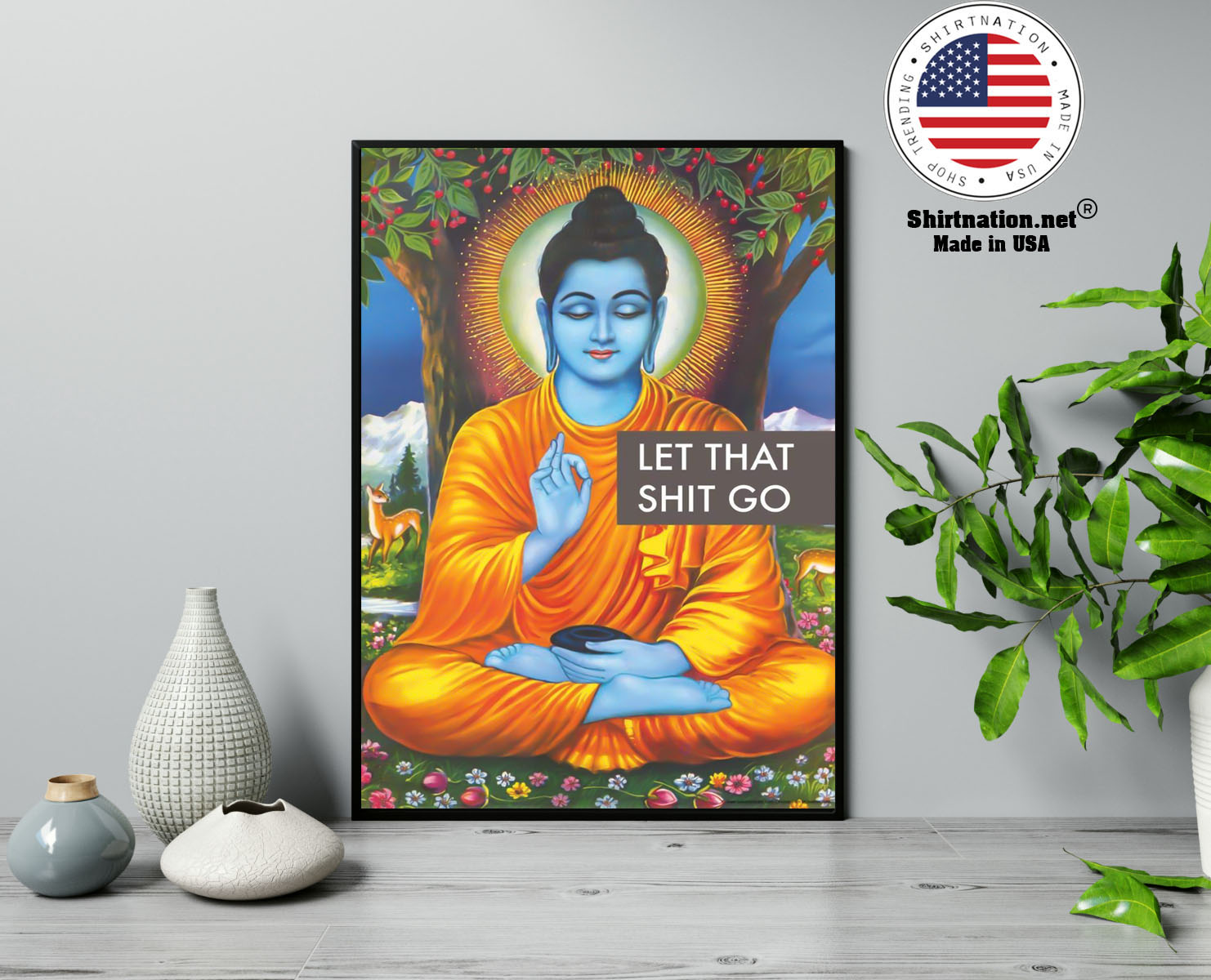 Buddha let that shit go poster 13
