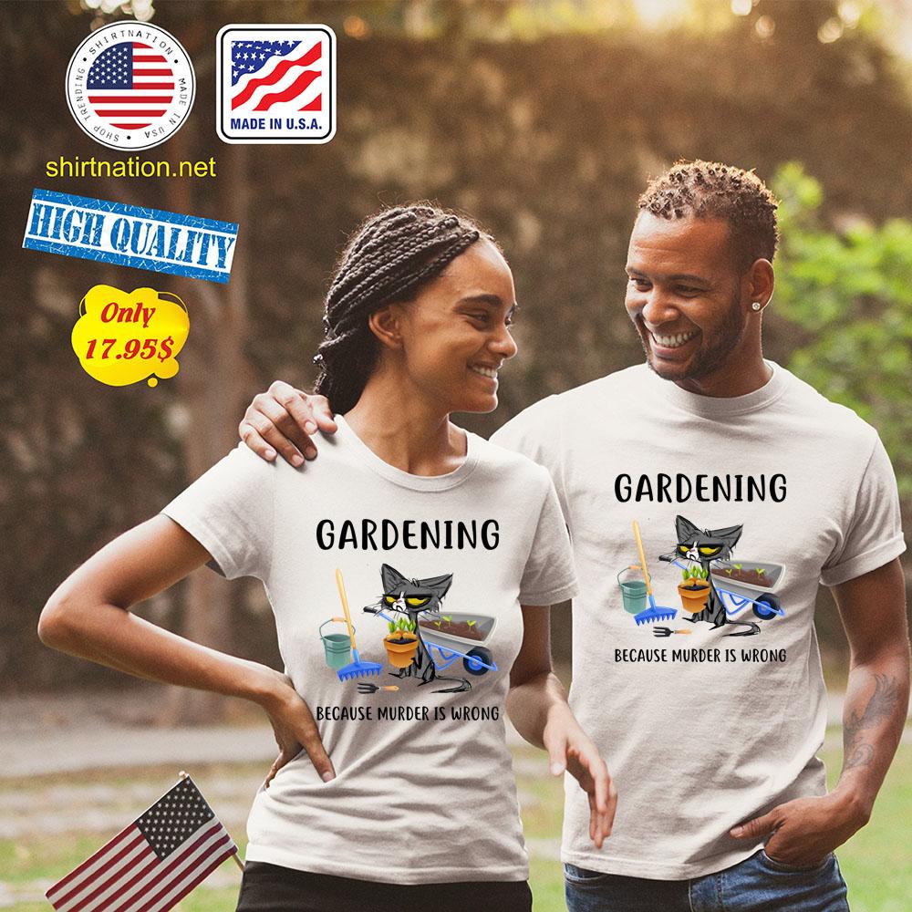 Cat Gardening because murder is wrong Shirt2