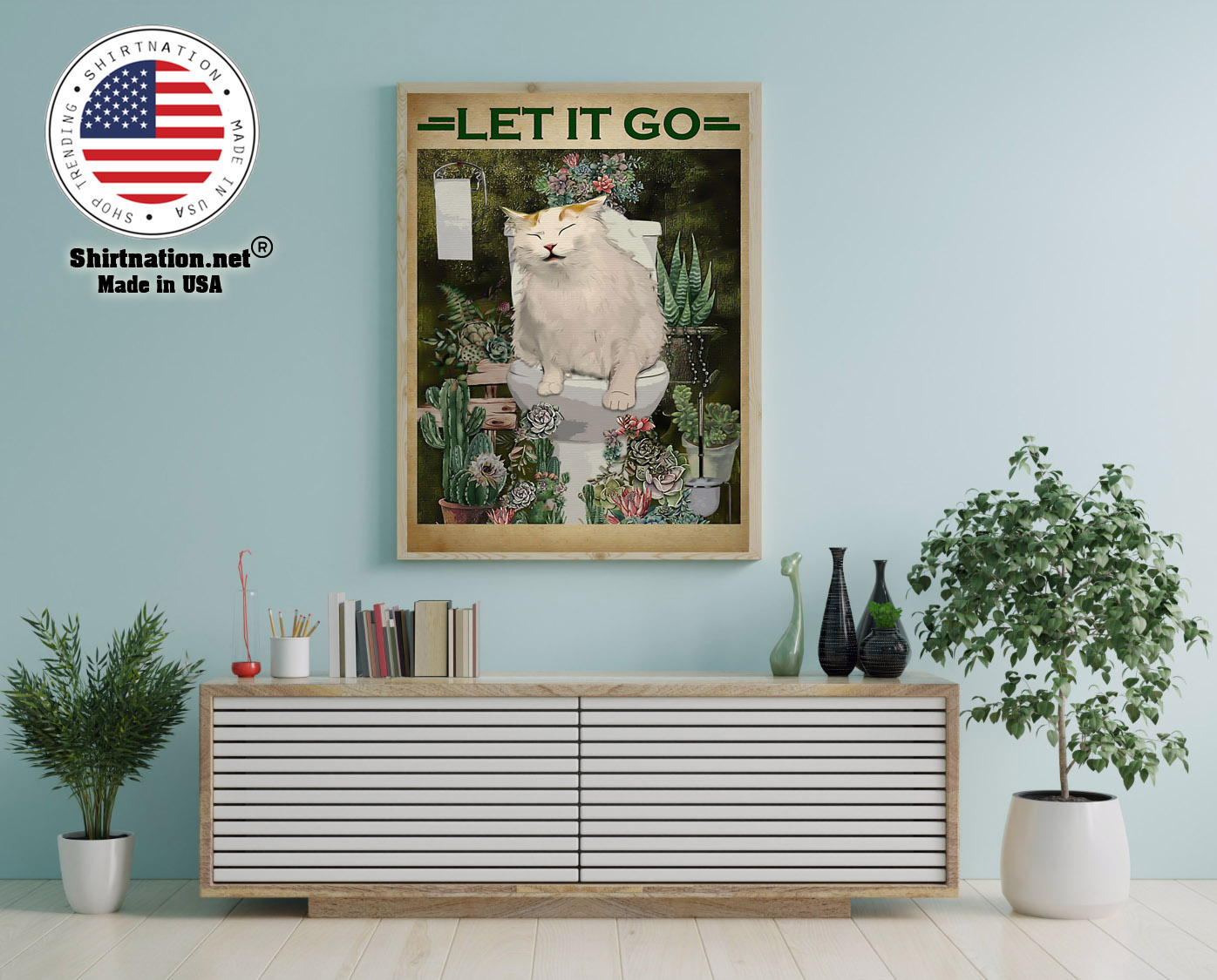 Cat and cactus let it go poster 12