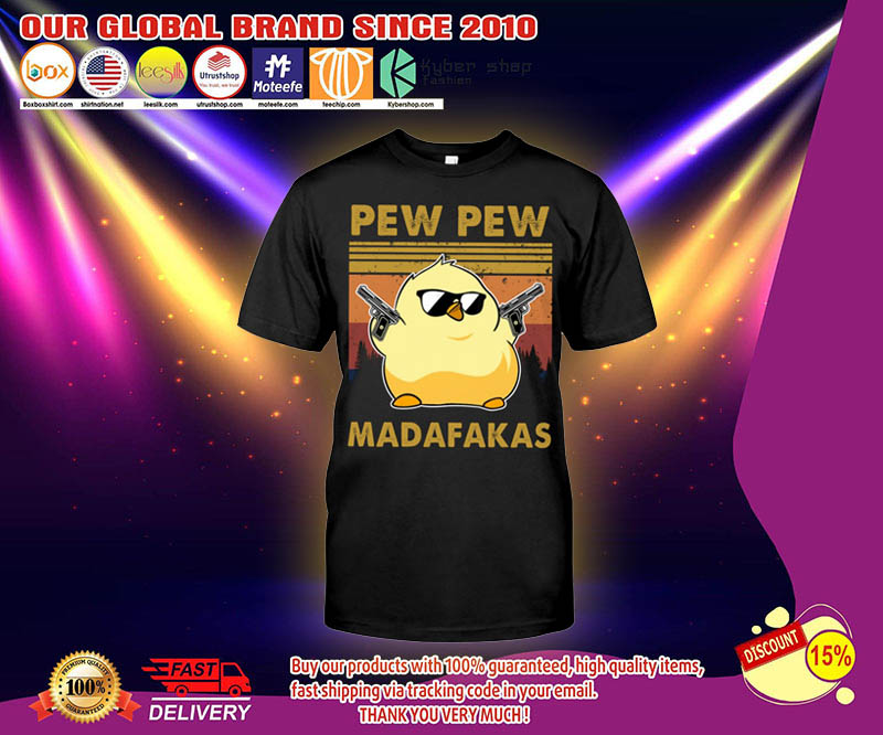 Chicken Pew pew madafakas shirt 2