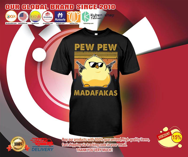 Chicken Pew pew madafakas shirt 3