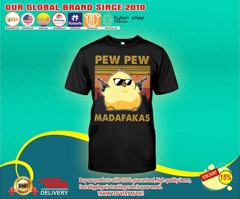 Chicken Pew pew madafakas shirt 4