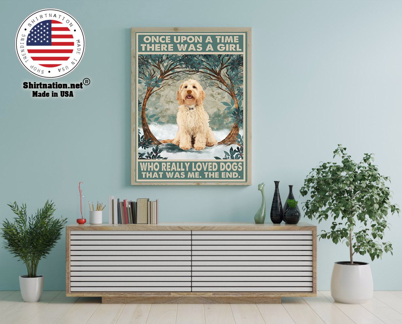 Cockapoo once upon a time there was a girl who really loved dogs poster 1
