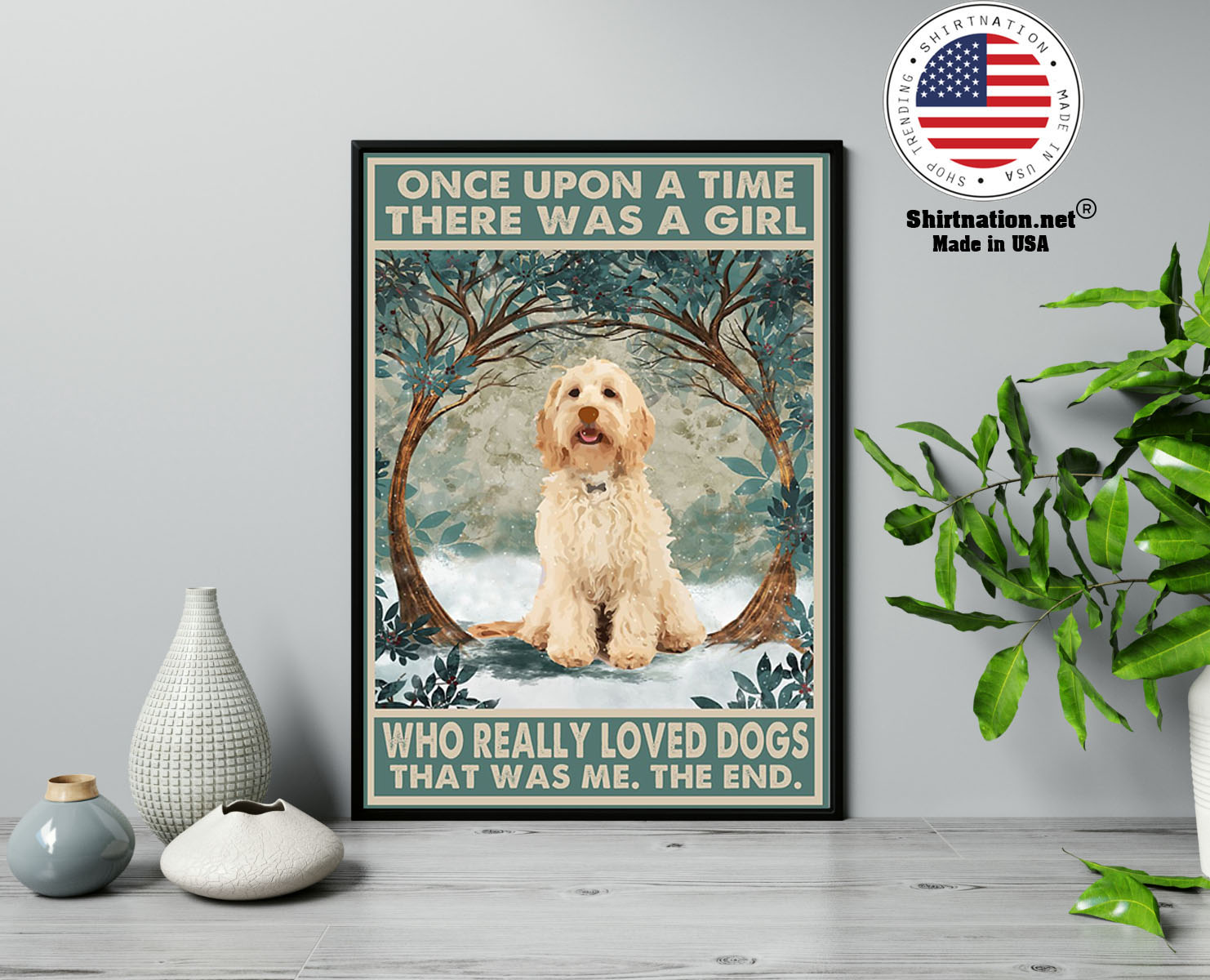 Cockapoo once upon a time there was a girl who really loved dogs poster 2