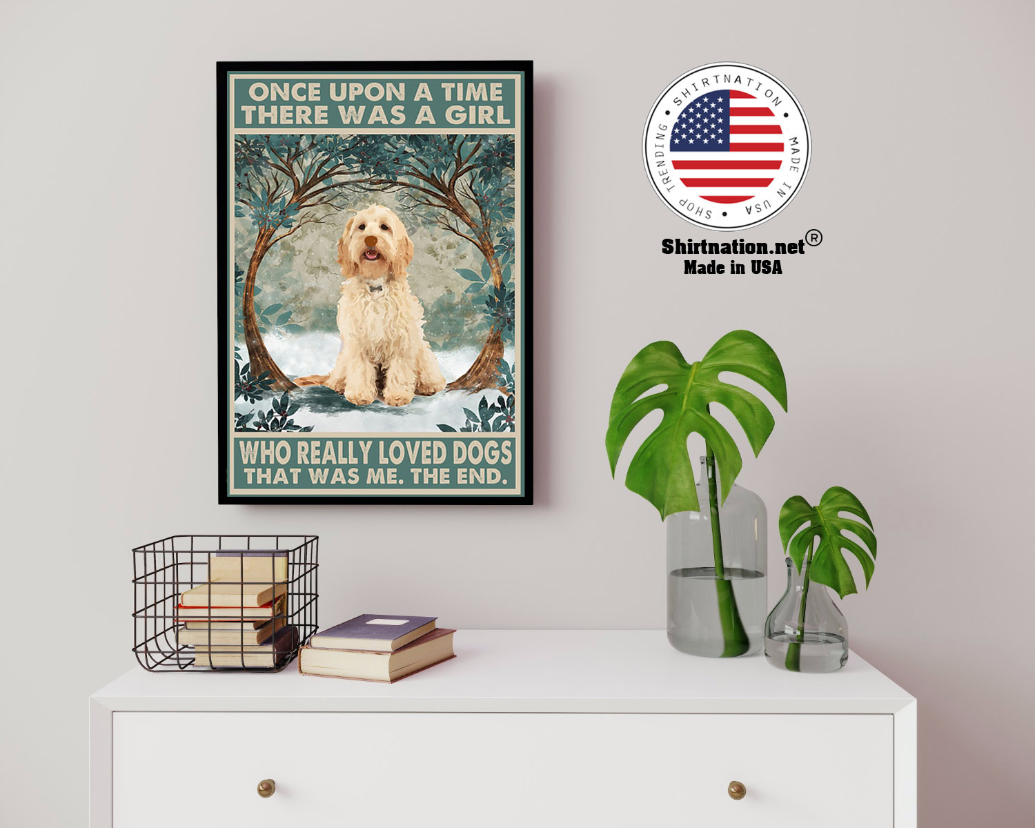Cockapoo once upon a time there was a girl who really loved dogs poster 3