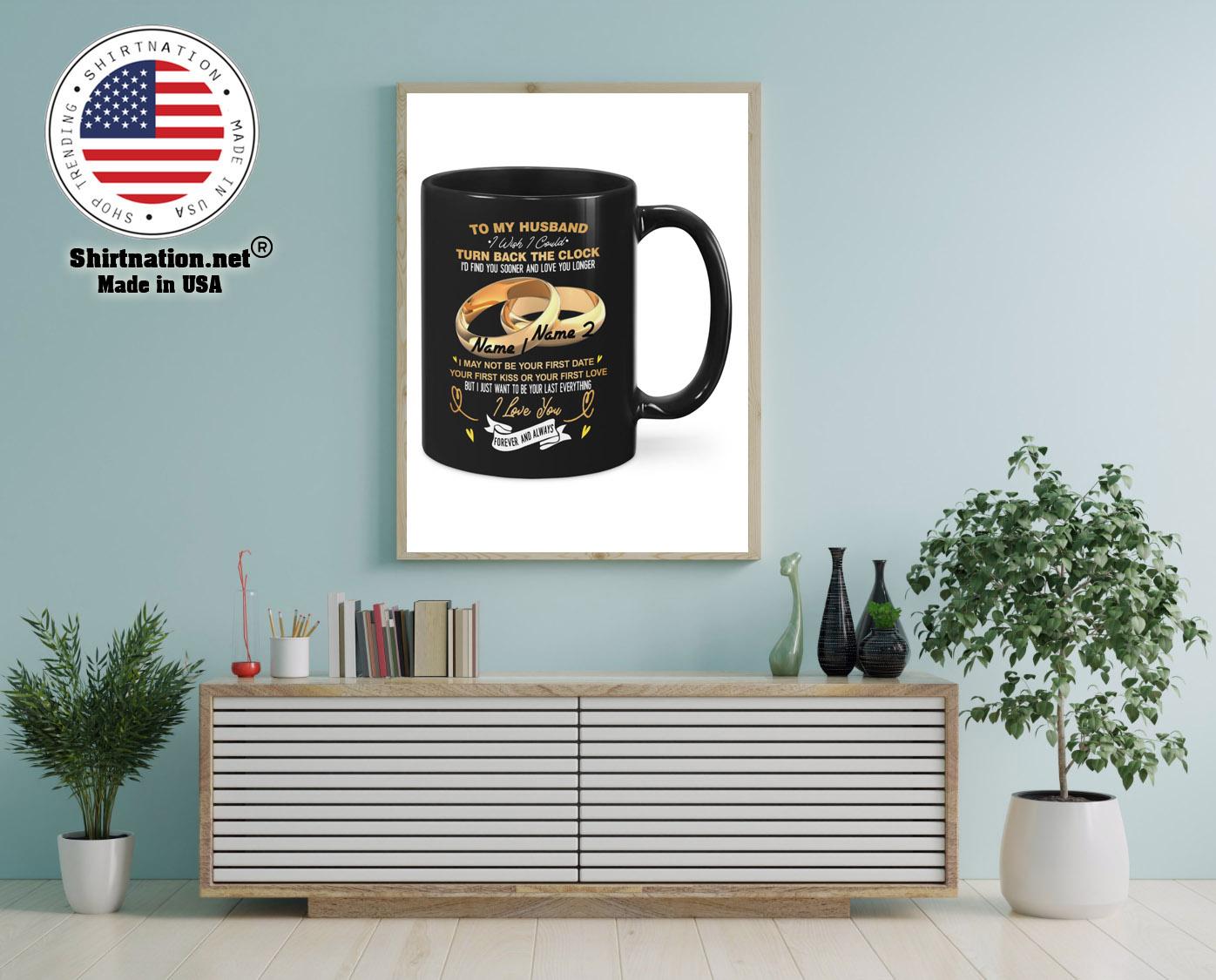 Couplerings To my husband turn back the clock I love you custom name mug 12