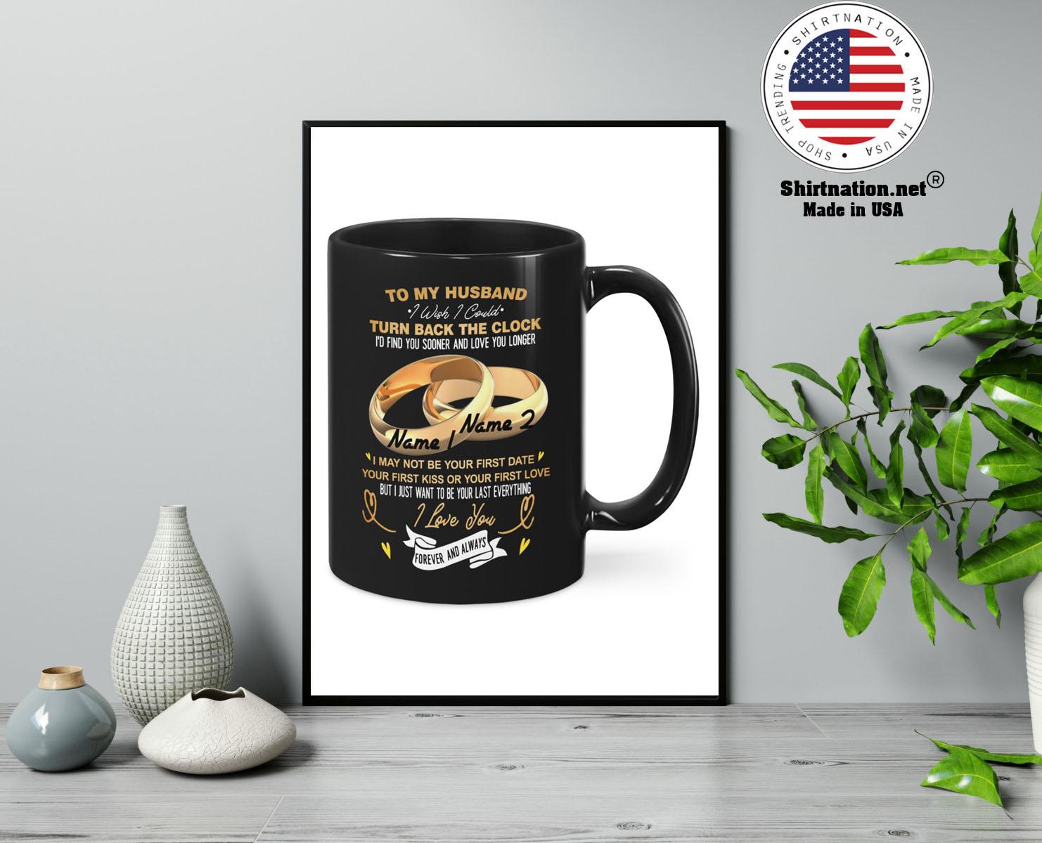 Couplerings To my husband turn back the clock I love you custom name mug 13