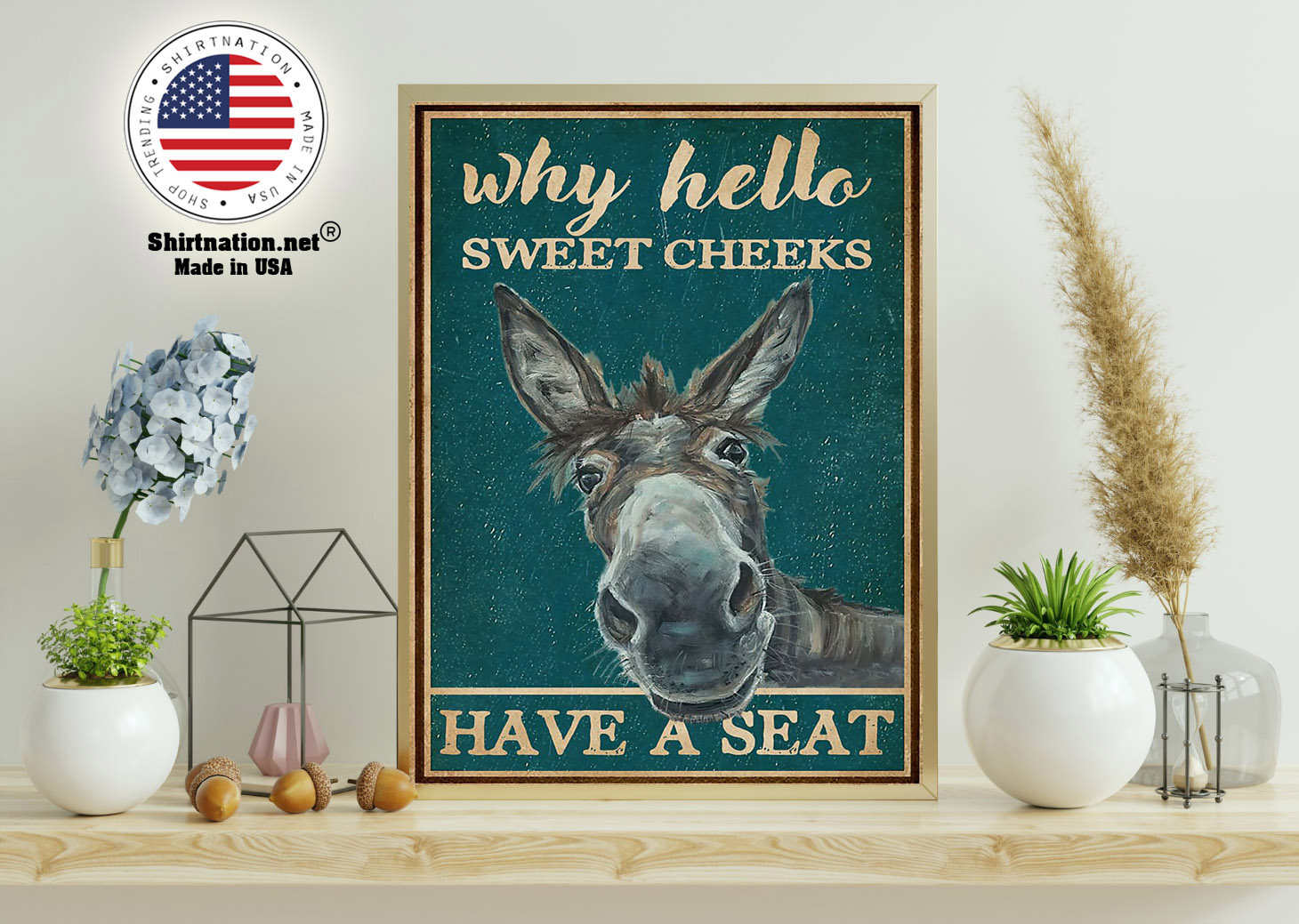 Donkey why hello sweet cheeks have a seat poster 11