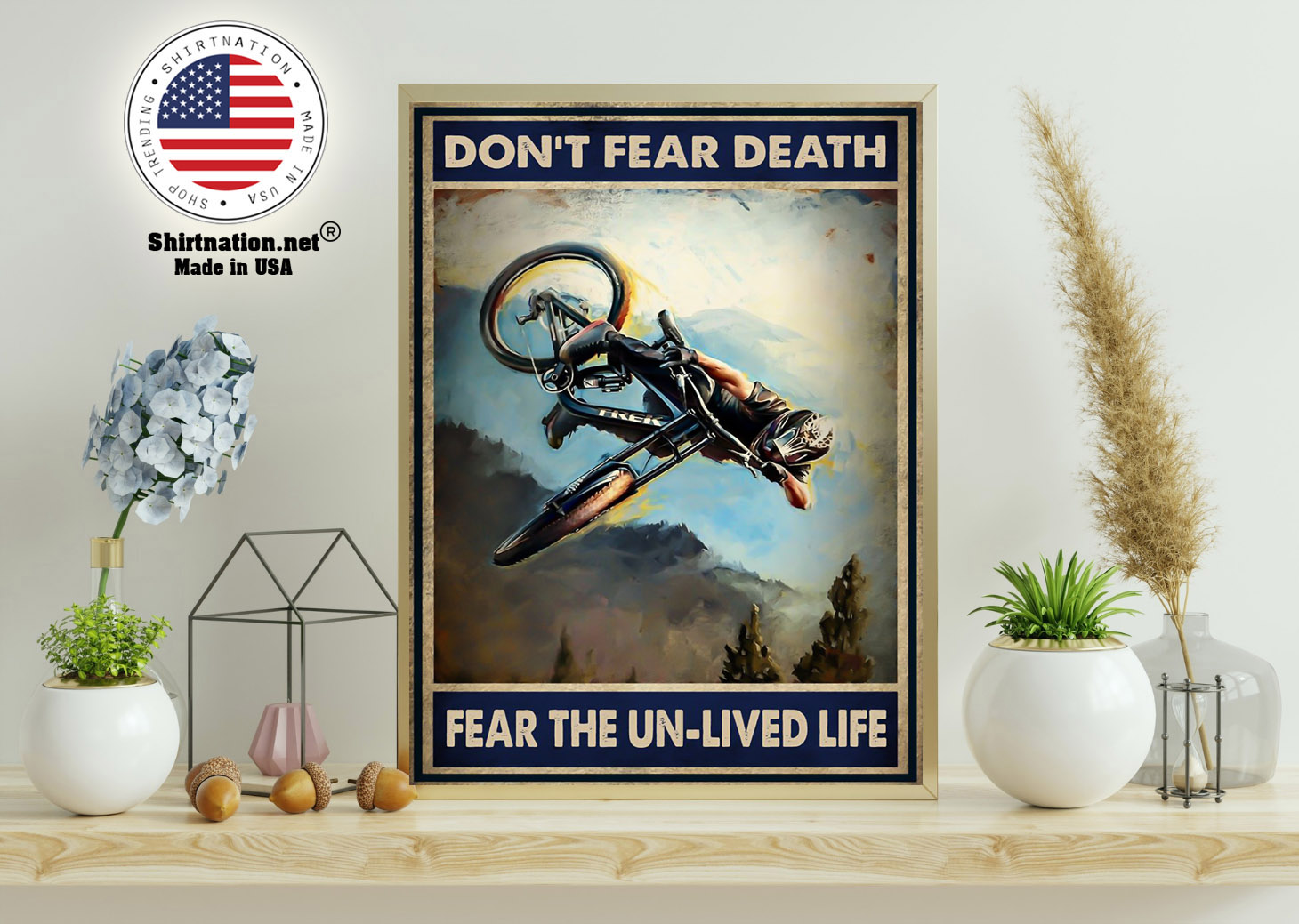 Dont fear death fear the un lived life poster 11