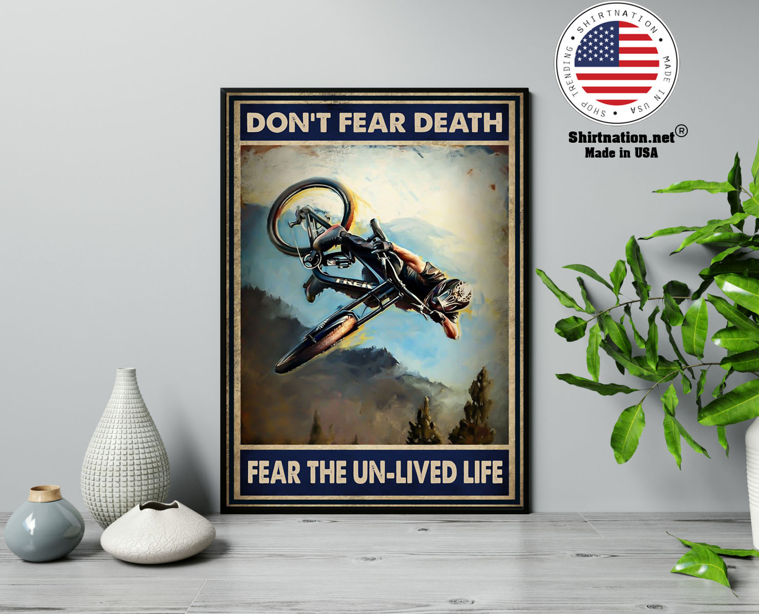 Dont fear death fear the un lived life poster 13