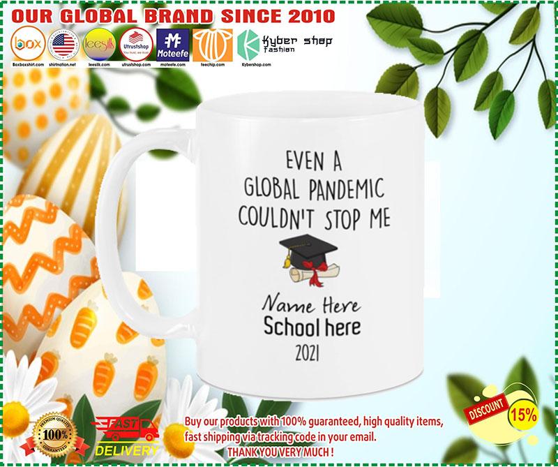 Even a global pandemic couldnt stop me custom name school mug 1