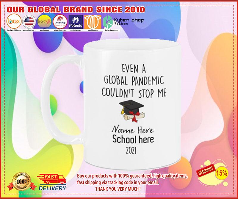 Even a global pandemic couldnt stop me custom name school mug 2