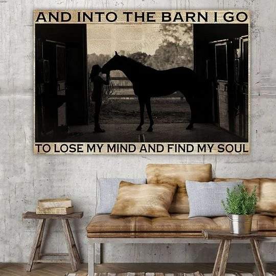 Farm girl And into the barn I go to lose my mind and find my soul Canvas 1