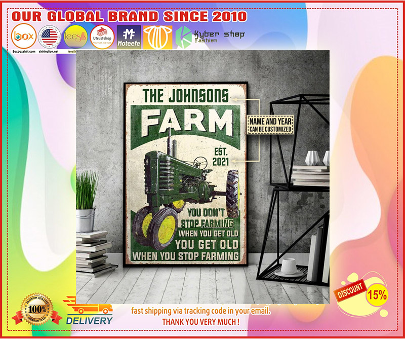 Farm tractor you dont stop farming when you get old custom name poster 2